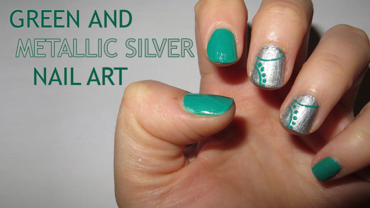 Green And Metallic Silver Nail Art Youtube
