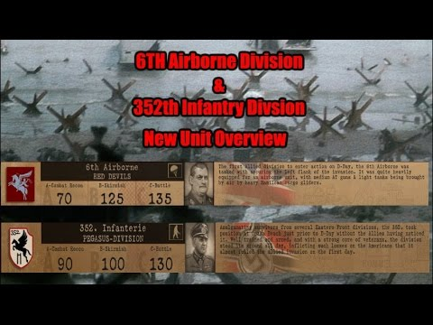 6th British Airborne & 352nd Infantry Division New Unit Overview.
