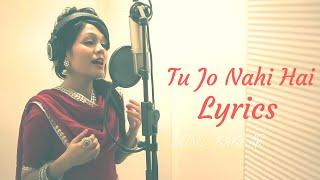 Tu Jo Nahi Hai || sonu kakkar || Lyrics