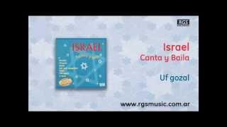 israel canta y baila uf gozal