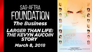 The Business: LARGER THAN LIFE: THE KEVYN AUCOIN STORY