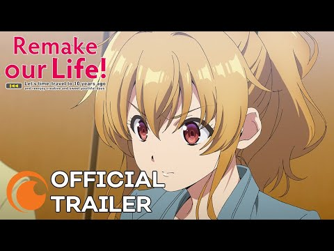 Remake Our Life! | OFFICIAL TRAILER