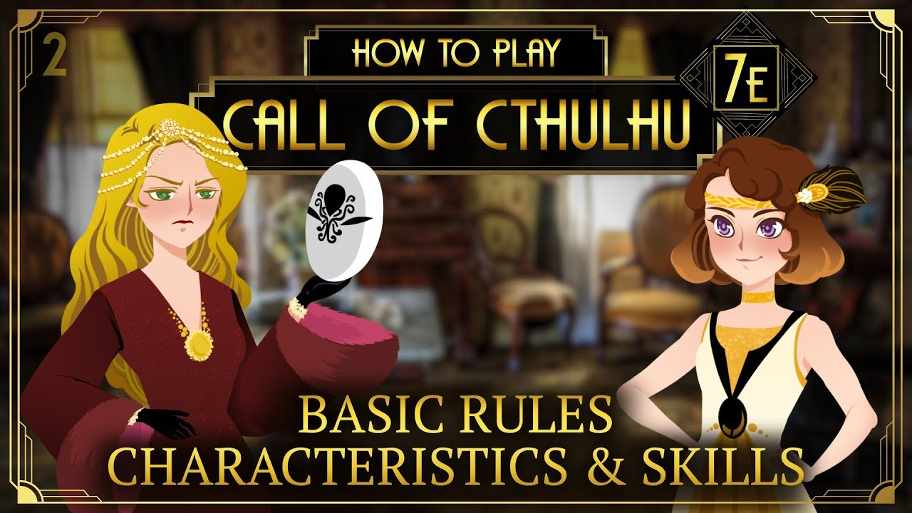 Basic Rules Characteristics Skills How To Play Call Of Cthulhu 7e Tabletop Rpg Youtube