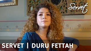 Duru Fettah'ı yakından tanıyalım!