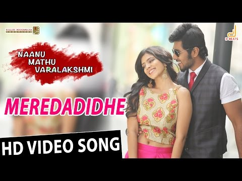 Meredadide | Naanu Mathu Varalakshmi | New Kannada Movie song 2016 | Prithvi, Gubbi, V. Harikrishna