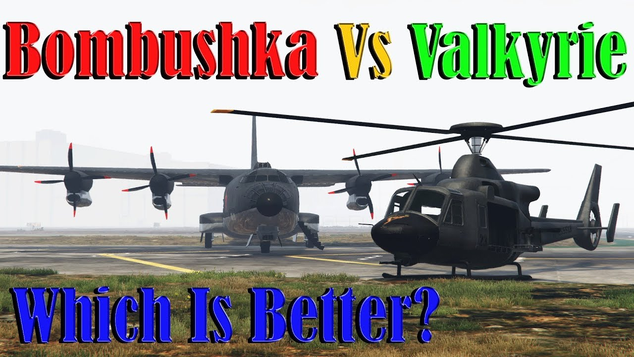 Gta 5 Online | Bombushka Vs Valkyrie - Speed, Armor, And More Details