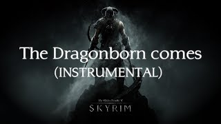 The Dragonborn comes Soundtrack Instrumental (Skyrim Cover)