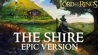 LOTR: The Shire Theme (Concerning Hobbits) | EPIC VERSION