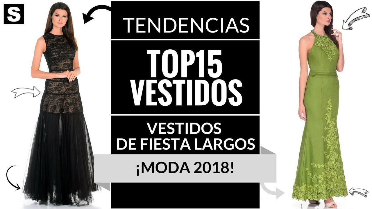 Vestidos De Fiesta Largos Moda 2018 Vestidos Moda Tendencias