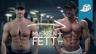 Muskeln aufbauen und Fett verlieren