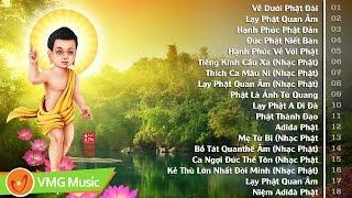 Tuyển Chọn Nhạc Phật Hay Nhất Việt Nam 2018 | Mừng Đại Lễ Phật Đản 2018