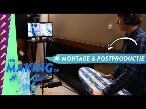 The making of #LikeMe   De magie van montage en postproductie