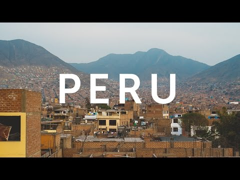 Peru Sights & Sounds