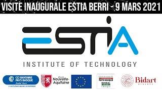 Visite Inaugurale ESTIA Berri - 9 Mars 2021