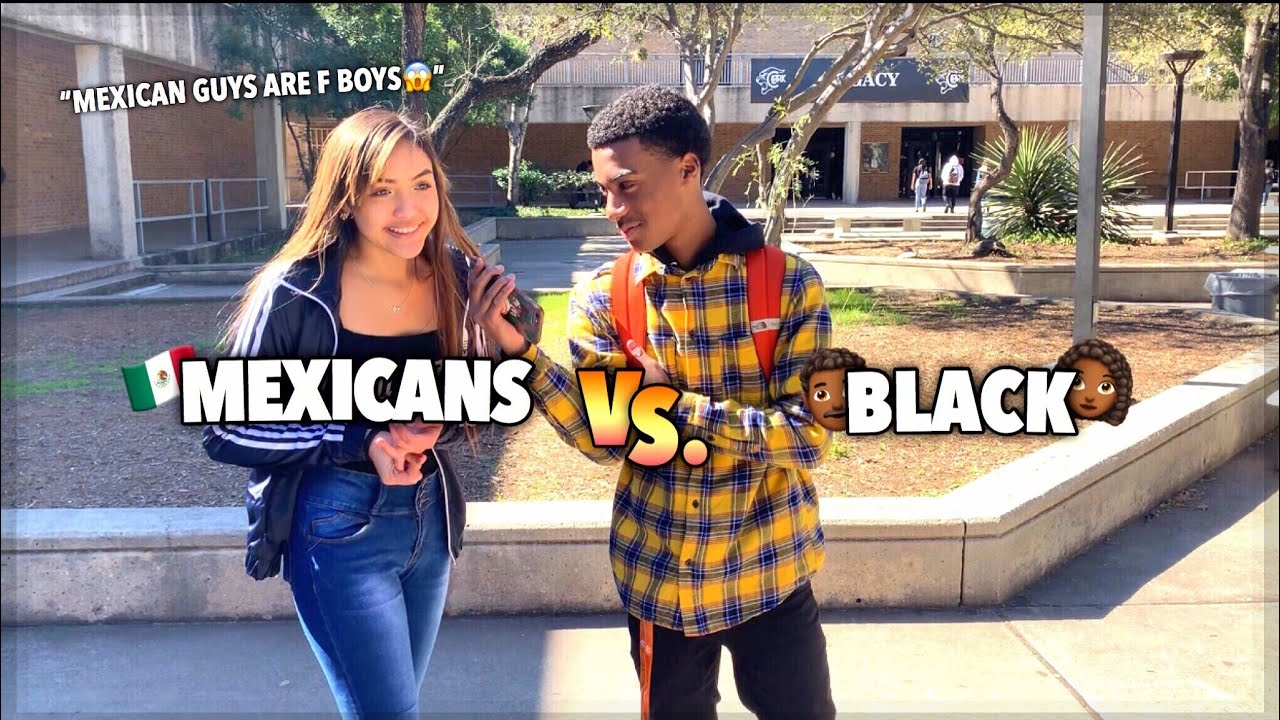 Which Do You Prefer Mexican Guys Or Black Guys Public Interview L High School Edition F0 9f 93 9a