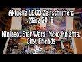 Aktuelle LEGO Zeitschriften: März 2018 - Ninjago, Star Wars, Nexo Knights, City und Friends