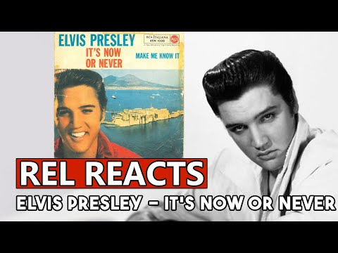 Number 1s | Rel Reacts To Elvis Presley - It's Now Or Never