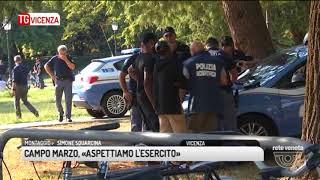 TG VICENZA (17/08/2017) - CAMPO MARZO, «ASPETTIAMO L'ESERCITO»