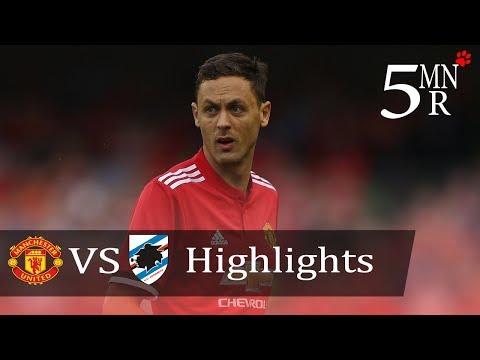 Manchester United 2 vs 1 Sampdoria ⚫ Highlights & Goals ⚫ 02 August 2017