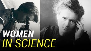 Remarkable Women Who Revolutionized Science