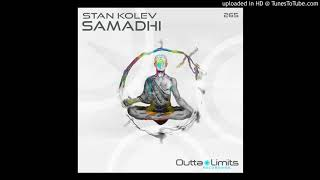 Stan Kolev - Samadhi (Original Mix) [Outta Limits]