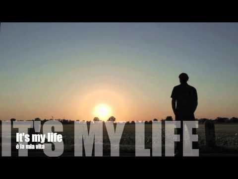 Bon Jovi - It's my life (testo e traduzione)