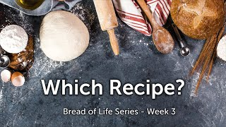 Worship Experience - Which Recipe? | 8-15-21