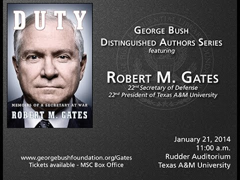 George Bush Distinguished Authors Series featuring Robert M. Gates