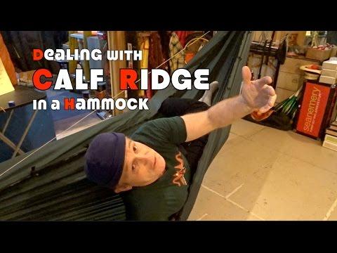 Calf Ridge in a Hammock...Solutions & Fixes