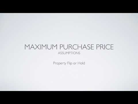 Property Flip or Hold - Maximum Purchase Price Assumptions