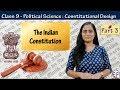 The Indian Constitution | Constitutional Design #3