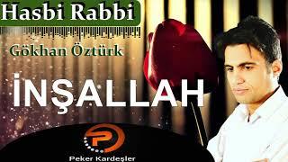 ABDULLAH BEYHAN GÖKHAN ÖZTÜRK MUHTEŞEM İLAHİ HASBİ RABBİ