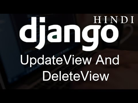 Django Tutorial for Beginners   34   UpdateView and DeleteView