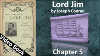 Chapter 05 - Lord Jim by Joseph Conrad