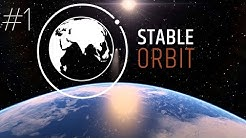 Stable Orbit - PART #1 - Space Strategy Management