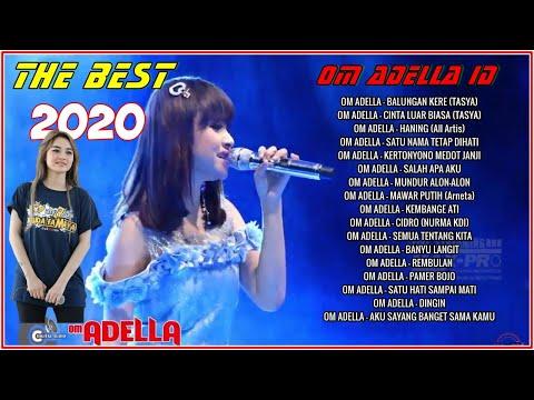 OM ADELLA THE BEST OF 2020- FULL ALBUM TERBAIK-LAGU TERBAIK |  Mp3 Download
