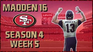 Madden 16 Franchise: San Francisco 49ers | Year 4, Week 5 @ LA Rams