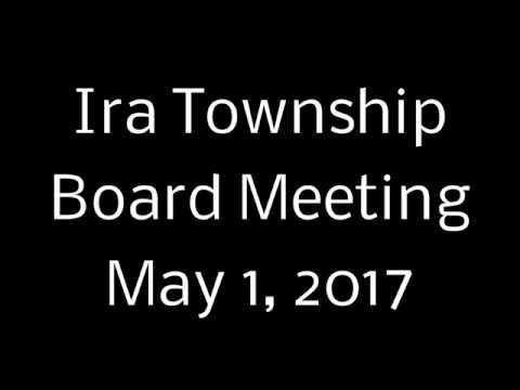 Ira Twp Board - May 1, 2017