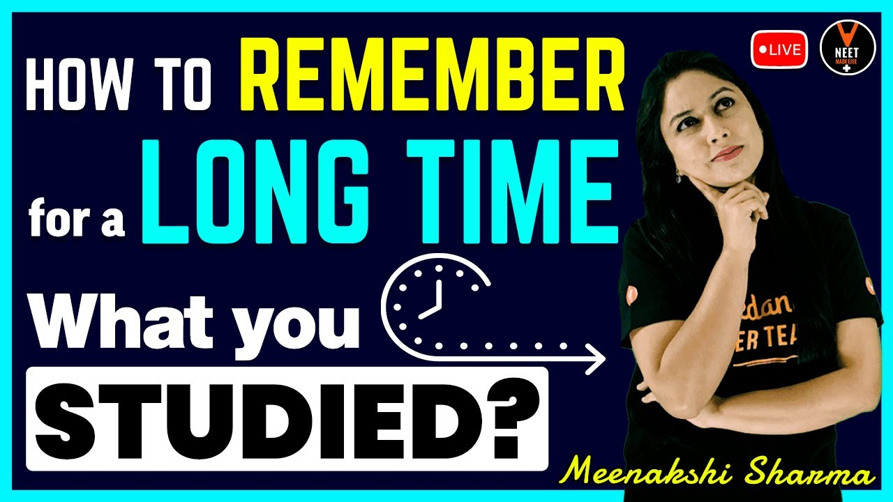 How To Remember For a Long Time What You Studied? | Study Tips For Exams | Meenakshi Ma'am