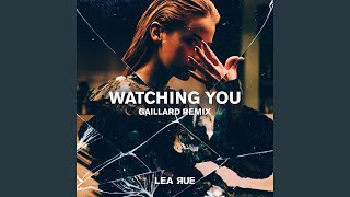 Watching You (Gaillard Extended Remix)