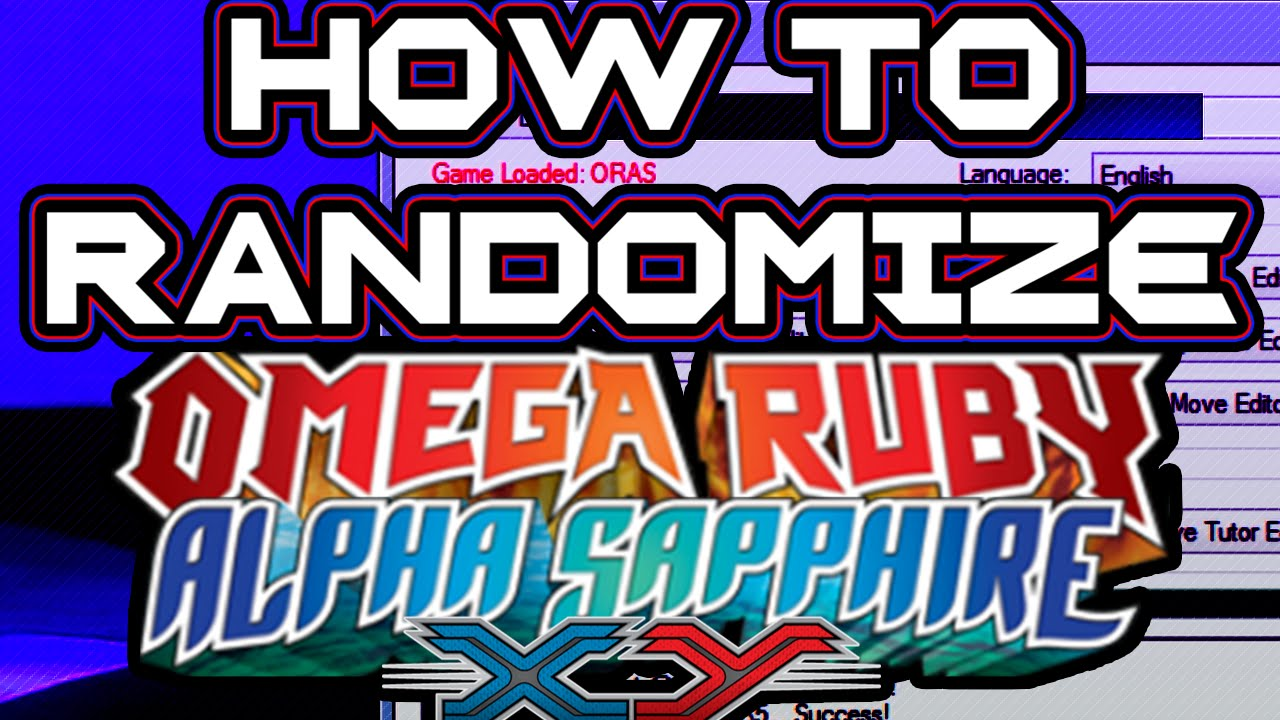 How to Randomize Omega Ruby Alpha Sapphire X Y! How to use pk3DS!