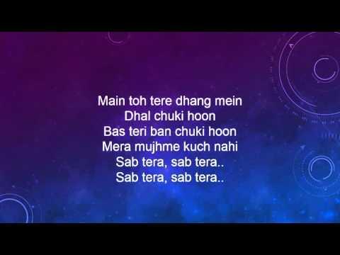 SAB TERA Video Song Lyrics | BAAGHI | Tiger Shroff, Shraddha Kapoor | Armaan Malik | Amaal Mallik