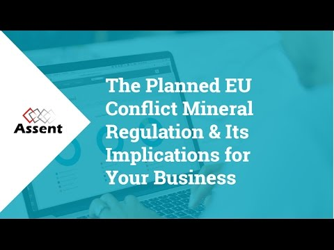 [Webinar] The Planned EU Conflict Minerals Regulation & Its Implications for Your Business