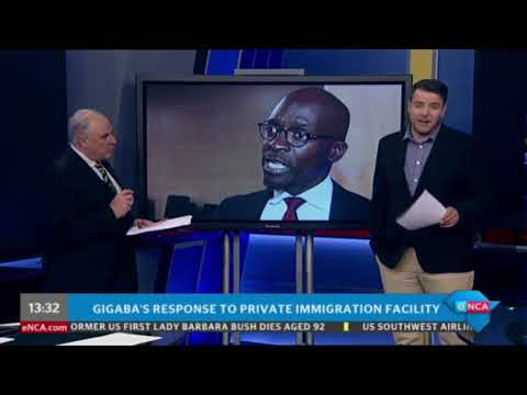 Gigaba responds to private immigration facility