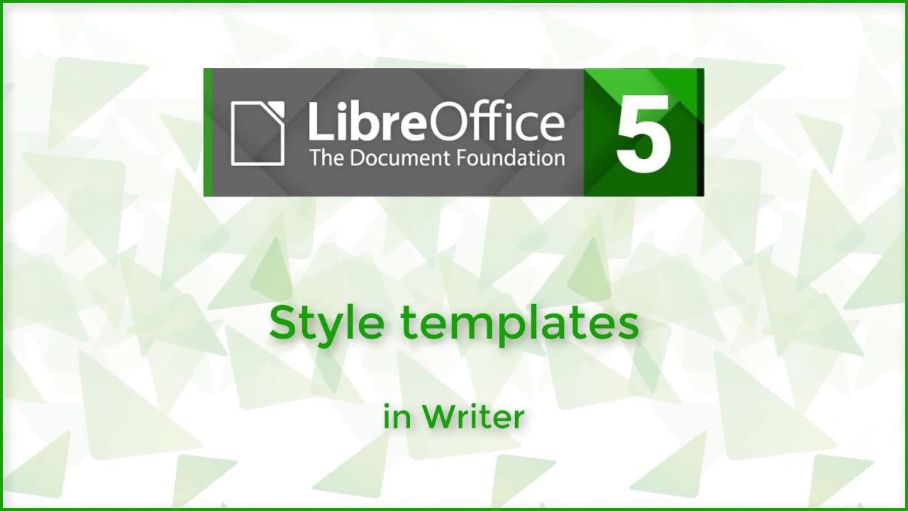 style template in writer - libreoffice 5 3