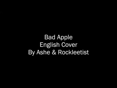 Bad Apple (English) - Ashe & Rockleetist - Lyrics