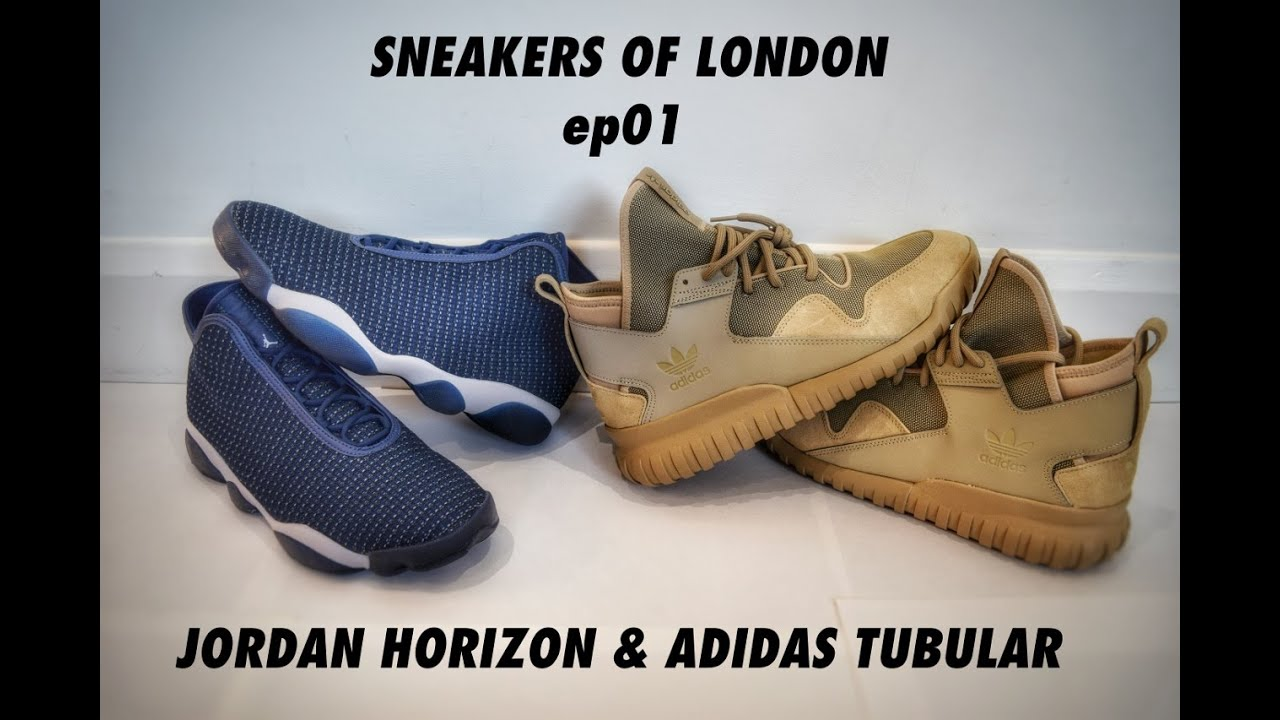 Sneakers of London Tubular Nike Air Jordan Horizon & Adidas Tubular London X on 222c84