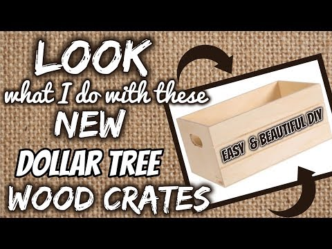 LOOK What I Do With These NEW Dollar Tree WOOD CRATES | QUICK & EASY BEAUTIFUL DIY