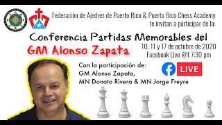 Conferencia Partidas Memorables del GM ALONSO ZAPATA | Parte I