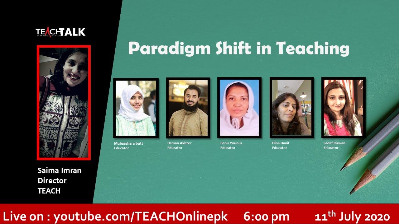 TEACH Talk - Paradigm shift in Teaching
